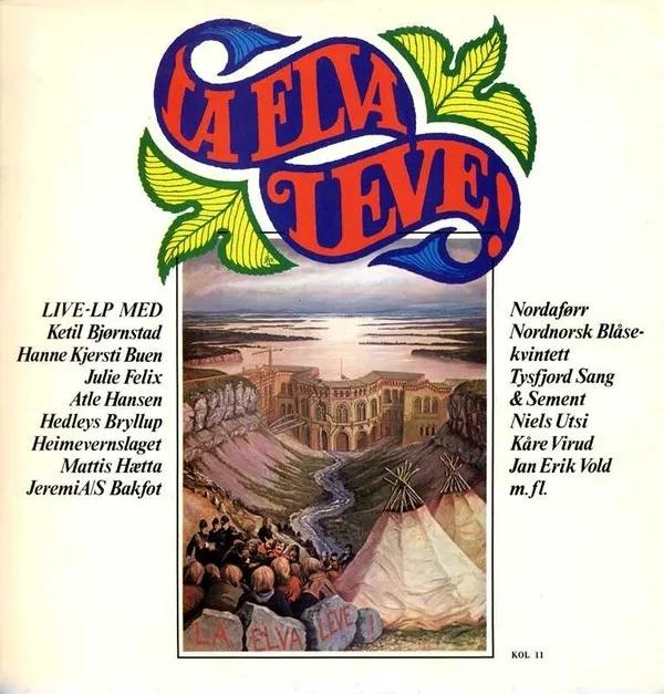 La elva leve! {Let The River Live} (Documentary Soundtrack). Kolibri KOL 11 (Format LP) [Norway].jpg