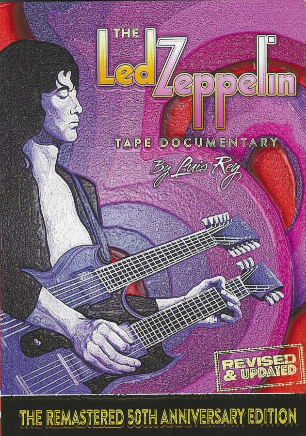 Led Zeppelin - The Tape Documentary 50th Anniversary Ed. by Luis Rey - Front Cover.jpg