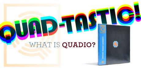 Quadio_460x325..jpg