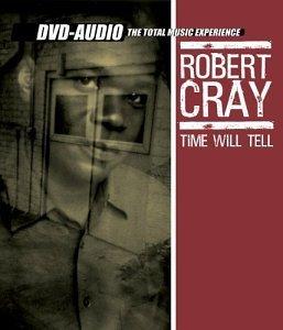 RobertCray_TimeWillTell.jpg