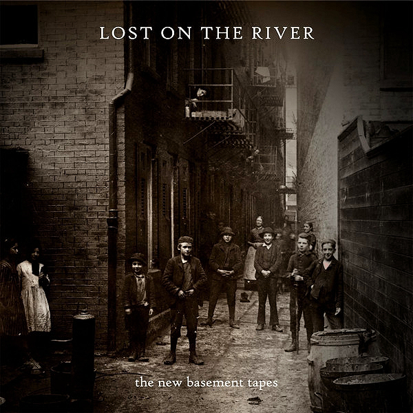 The New Basement Tapes – Lost On The River.jpg